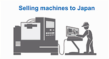 Selling machines to Japan